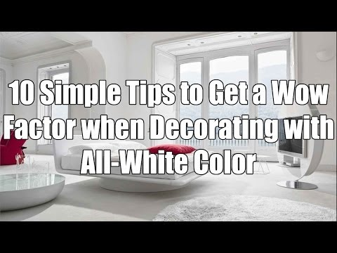 10-simple-tips-to-get-a-wow-factor-when-decorating-with-all-white-color