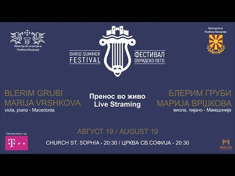 Blerim Grubi,Marija Vrshkova/Ohrid Summer Festival