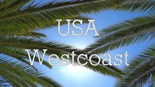 USA 2015 - Roadtrip HD - San Francisco - Las Vegas - Westküste