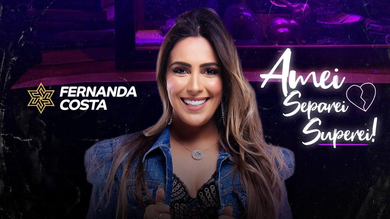 """Empoderada! Assista ao novo clipe de Fernanda Costa """"Amei Separei Superei"""