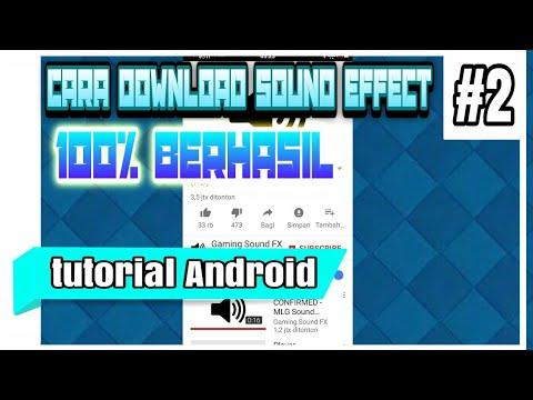 Cara Download Sound Effect Dengan Simple - Tutorial Android #2