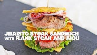 Jibarito Sandwich Recipe with Flank Steak and Aioli