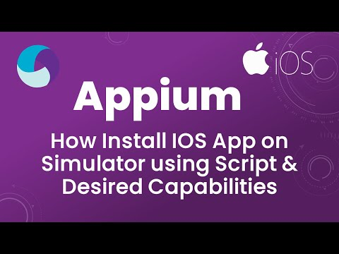 Appium Tutorial 22 : How Install IOS App On Simulator Using Script | Desired Capabilities