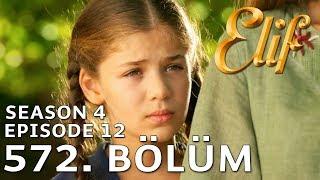 Elif 572. Bölüm | Season 4 Episode 12