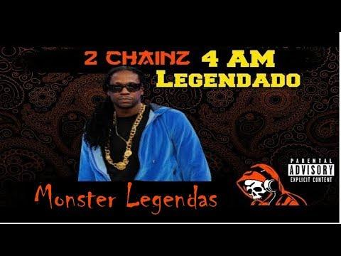 2 Chainz - 4 AM (Ft. Travis Scott) (Legendado)
