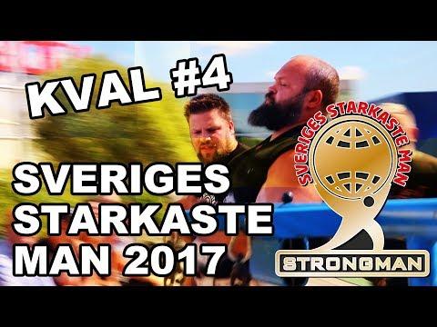 Sveriges Starkaste Man 2017 - Kval 4
