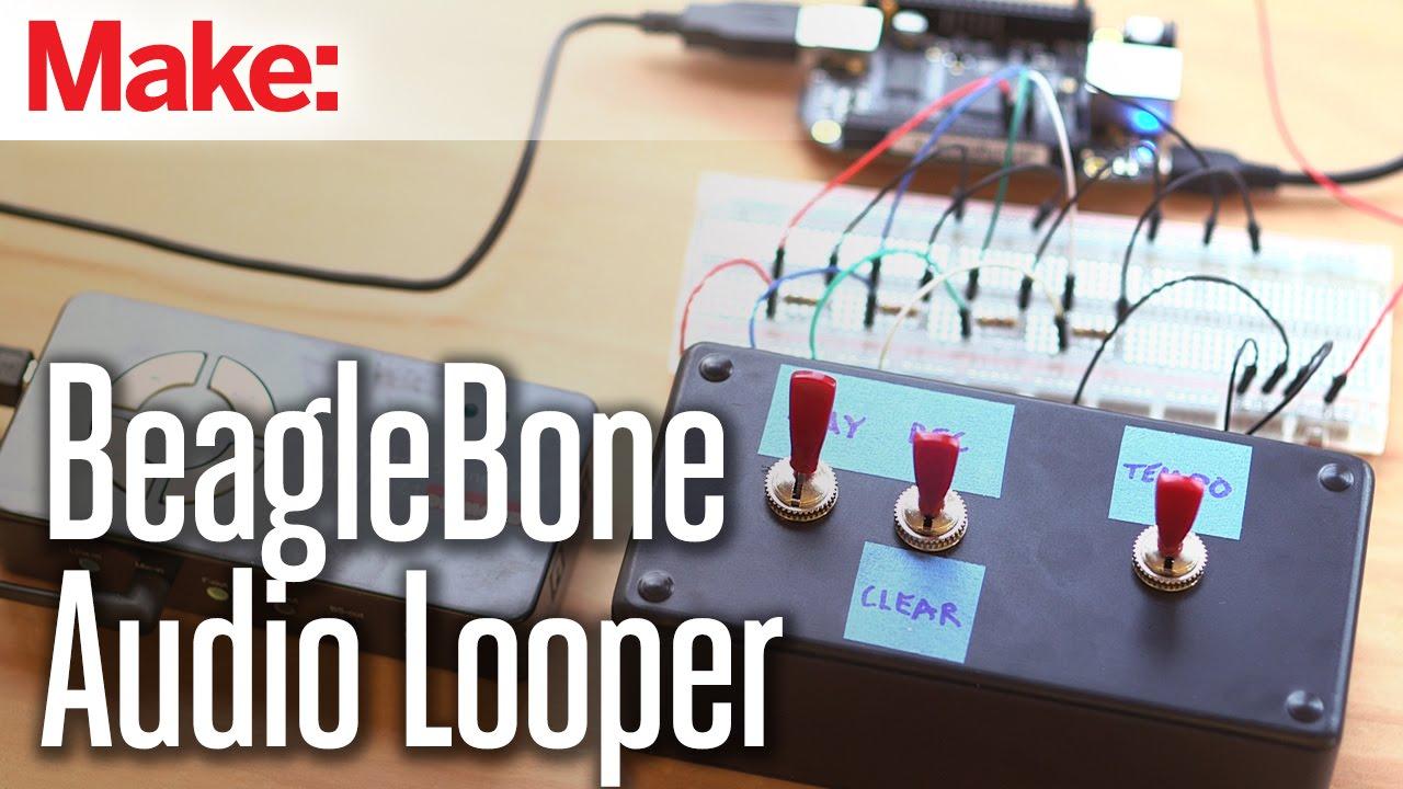 BeagleBone Audio Looper | Make: