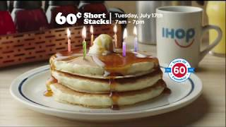 IHOP 60th birthday 60 cent short stacks of pancakes on 7/17/2018
