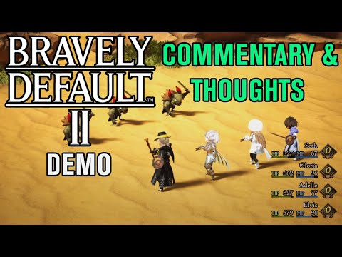 Bravely Default II Demo: Commentary And Thoughts