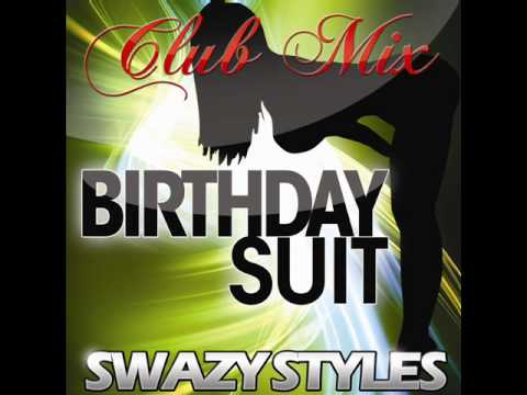 SWAZY STYLES Birthday Suit CLUB MIX (tetris Theme Remix)