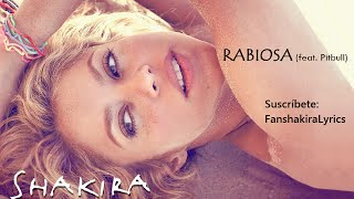 08 Shakira - Rabiosa (feat. Pitbull) [Lyrics]