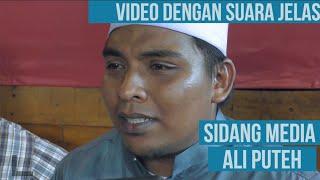 Video Penuh Sidang Media Ali Puteh Mohon Maaf, Isu Kereta & Harta, Memohon Aliff Syukri Bertaubat