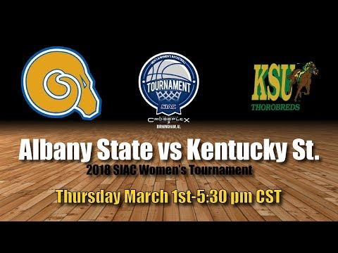 2018 SIAC Women's Tournament: Albany State vs Kentucky State