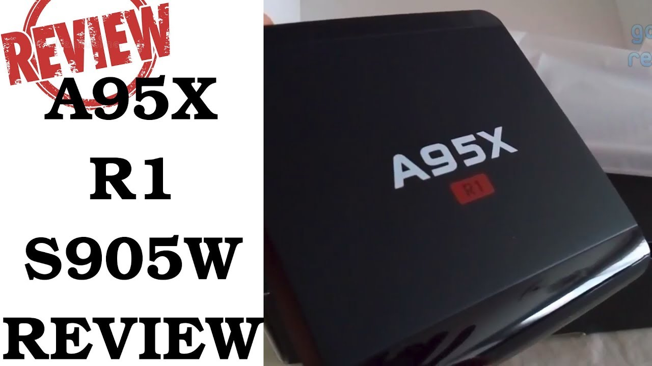 A95X R1 S905W Android 7 1 TV Box Review