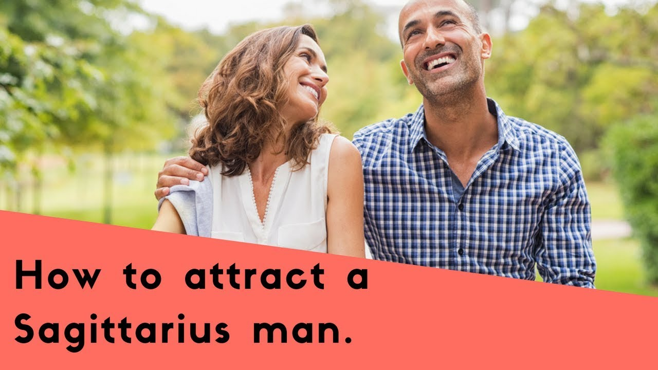How to make a sagittarius man commit