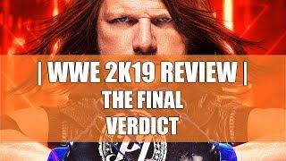WWE 2K19 Review - The Final Verdict