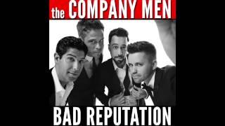 the COMPANY MEN - Bad Reputation (Single)