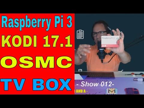 How To Install OSMC KODI 17 Raspberry PI