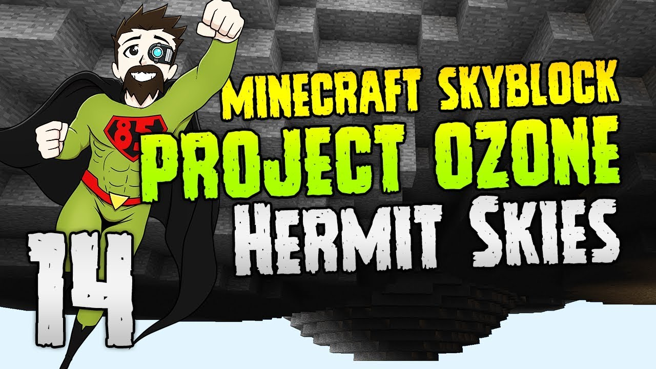 Hermit Skies | Perfect shapes! | #14 | Project Ozone Lite | Modded