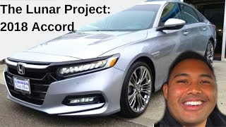 The Lunar Project 2018 Accord 2.0t Touring with Chrome Accessories vlog