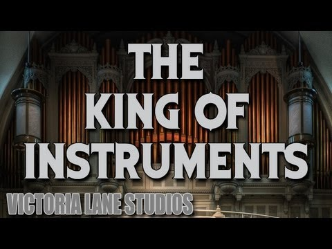 The King of Instruments Pipe Organ Special EP#1 directed by Eric Baird 720p version
