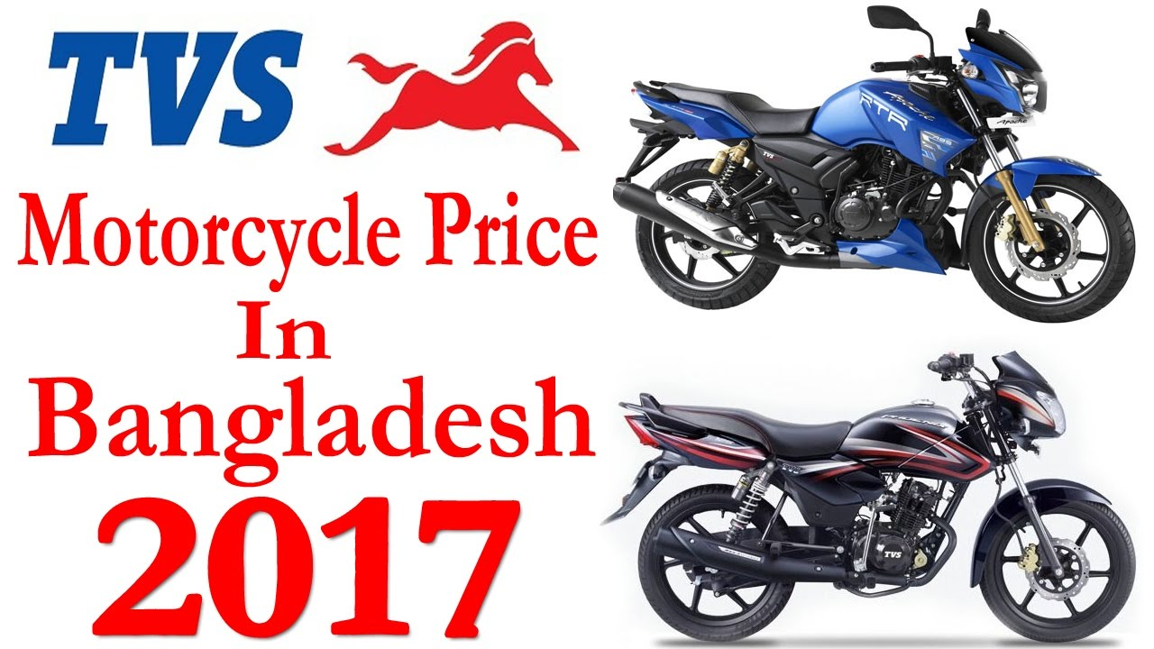 bangladesh motorcycle pic  New Price: TVS Motorcycle Price In Bangladesh 2017|Apache RTR|Metro ...