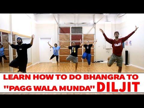 Diljit Dosanjh - Pagg Wala Munda | Bhangra Dance Steps & Tutorials | Learn Bhangra
