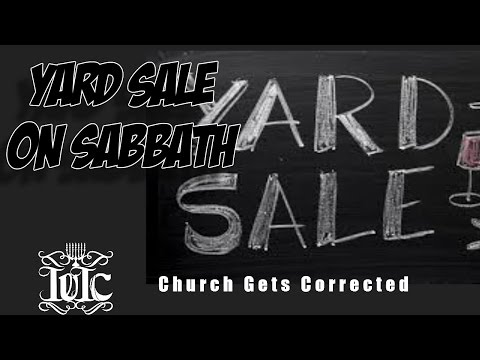 The Israelites:  Church Yard Sale On The Sabbath Gets Corrected