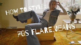 HOW TO STYLE: 70'S FLARE JEANS