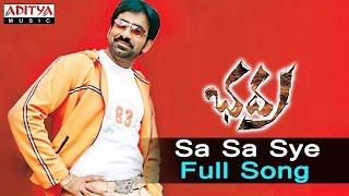 Sa Sa Sye Full Song ll Bhadra Songs ll Ravi Teja, Meera Jasmine