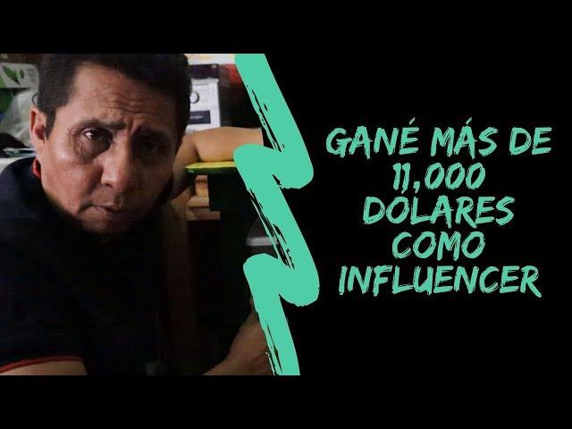 Gané más de 11000 dólares como influencer... ¡con una campaña!
