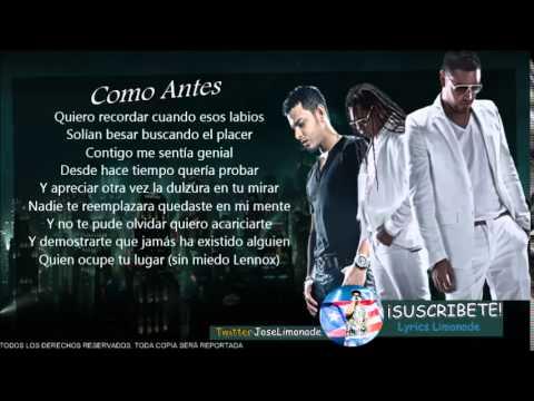 (LETRA) Tito El Bambino Ft. Zion y Lennox – Como Antes
