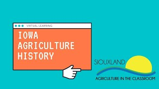 4th Grade History of Iowa Agriculture (December)