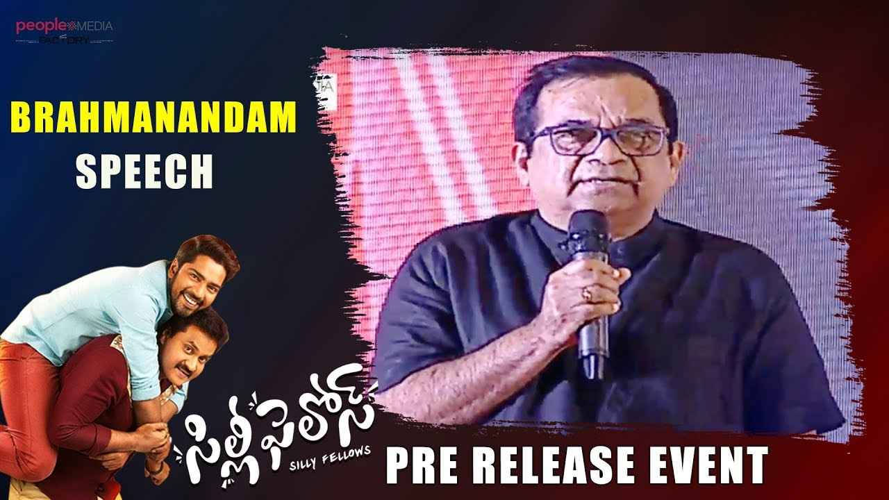 Brahmanandam Speech @Silly Fellows Pre Release Event | Allari Naresh | Sunil  | People Media Factory