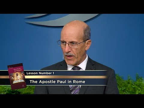 The Apostle Paul in Rome -  Lesson 1 Study Hour - By Pastor Doug Batchelor
