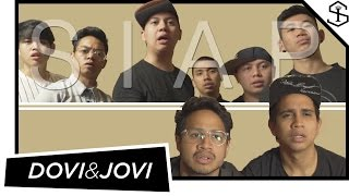 DOVI & JOVI - SIAP | REZAOKTOVIAN | TIM2ONE - CHANDRALIOW & TOMMY LIMMM MP3