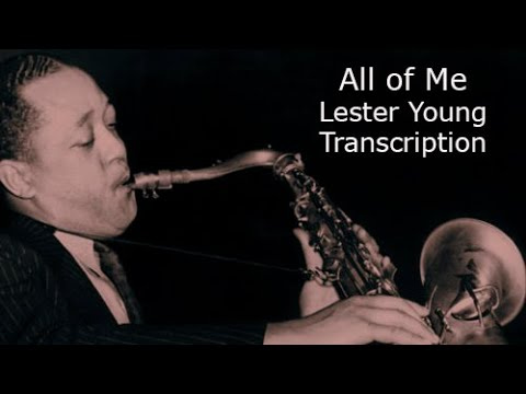 All of Me. Lester Young's Solo. Transcribed by Carles Margarit.