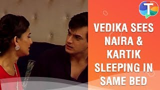 Vedika's heartbreak as Kartik gets closer to Naira | Yeh Rishta Kya Kehlata Hai | 20th September