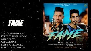 Fame | (Full Song) | Ravi Neelon | New Punjabi Songs 2019 | Latest Punjabi Songs | Jass Records