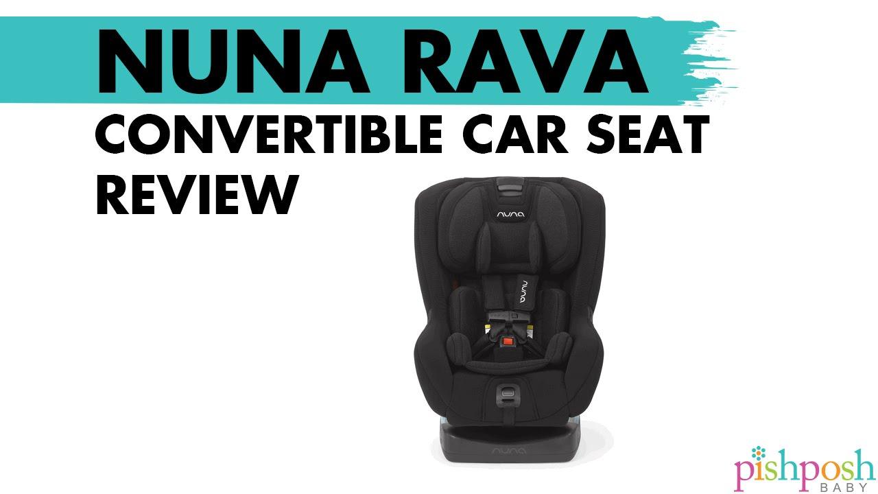 Nuna Rava Convertible Car Seat Review