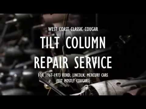 Tilt Column Repair Service – 1967-1973 Ford / Mercury / Lincoln