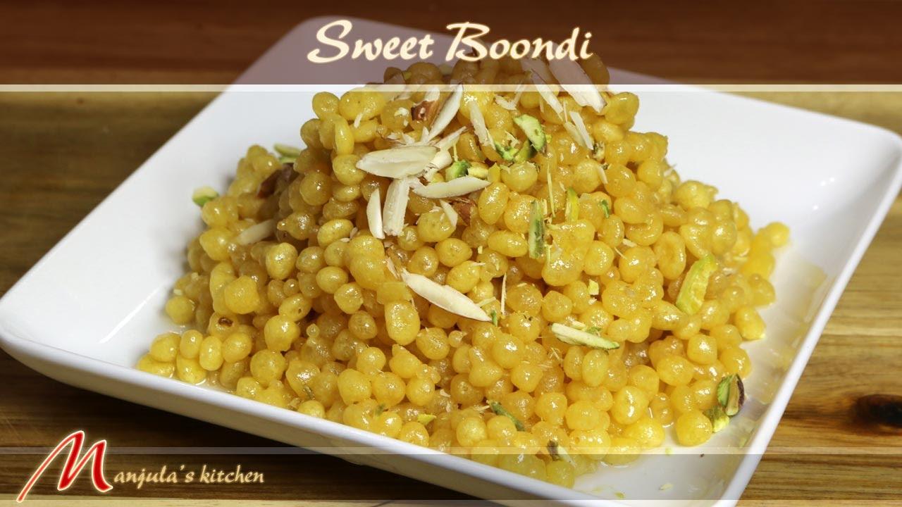 Sweet boondi indian dessert recipe by manjula youtube forumfinder Gallery