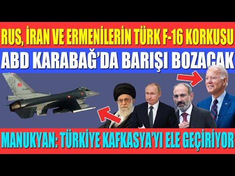 RUS, İRAN VE ERMENİLERİN TÜRK F-16 KORKUSU / ABD KARABAĞ'DA BARIŞI BOZACAK / MANUKYAN: TÜRKİYE...