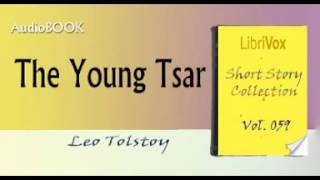 The Young Tsar Leo Tolstoy Audiobook