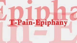 T-Pain-Epiphany
