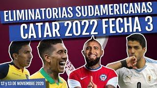 RESUMEN Eliminatorias Sudamericanas Rumbo a Catar 2022 FECHA 3