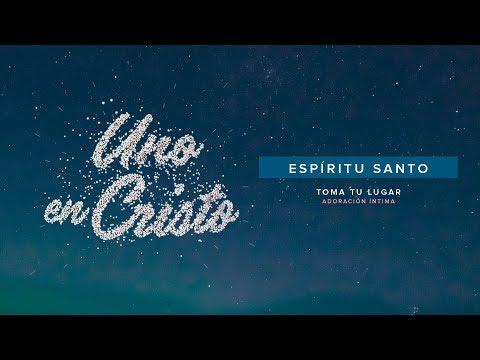 Espíritu Santo (Video Lyric Oficial) - TOMA TU LUGAR