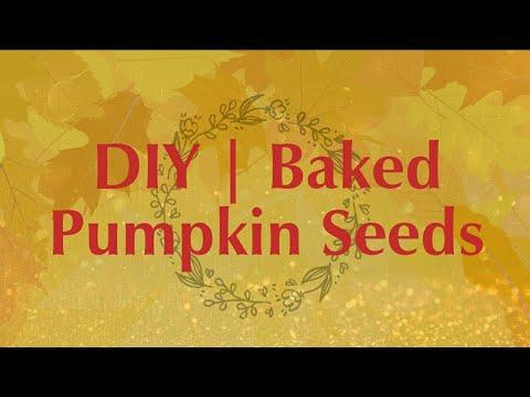 DIY | Baked Pumpkin Seeds