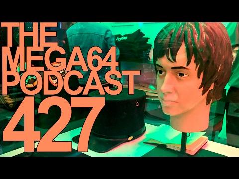 MEGA64 PODCAST: EPISODE 427