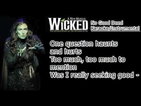 No Good Deed - Wicked - Karaoke/Instrumental - [w/ lyrics]
